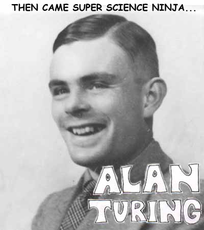 Super Science Ninja Alan Turing